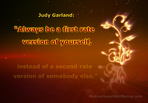 Always be a first rate version of yourself