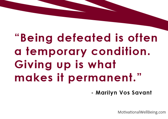 Being defeated is often a temporary condition