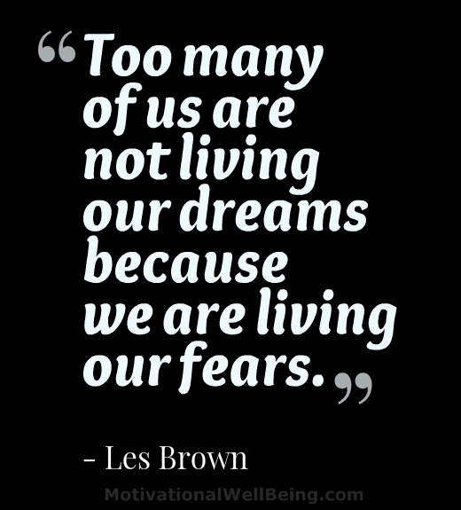 35 Revealing Quotes About Fear Motivationalwellbeing