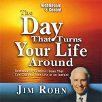 The Day That Turns Your Life Around (Jim Rohn Video/Audio)